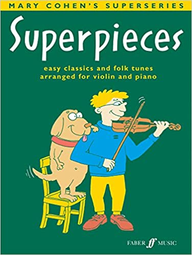 Superpieces:(Violin and Piano) (Faber Edition: Superpieces)