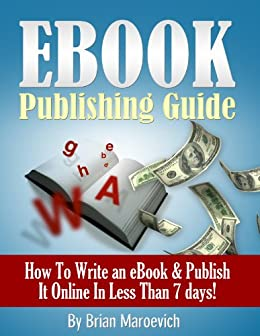 How To Successfully Write and Publish a Kindle Ebook On Amazon