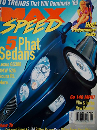 Rl Sedan Acura - Max Speed Magazine January 1999 5 Phat Sedans, Lexus Gs300, Bmw 528i, Acura Rl
