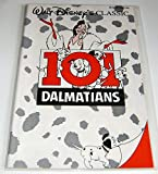 Walt Disney's Classic 101 Dalmations the Official Movie Adaptation