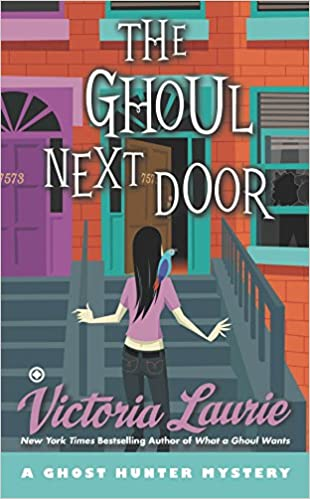 What a Ghoul Wants (Ghost Hunter Mystery, Book 7)