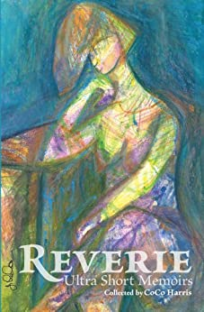 Reverie: Ultra Short Memoirs by [Harris, CoCo]