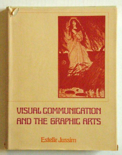 Visual Communication and the Graphic Arts: Photographic Technologies in the Nineteenth Century
