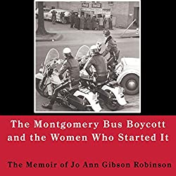 Montgomery Bus Boycott and the Women Who Started It