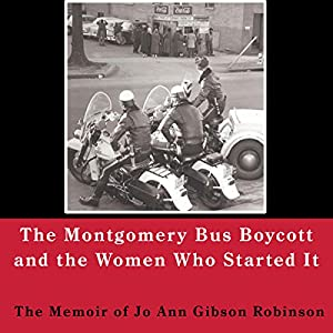 Montgomery Bus Boycott and the Women Who Started It Audiobook
