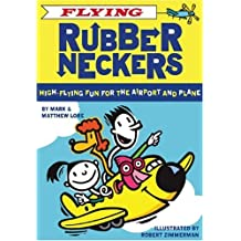By Mark Lore - Flying Rubberneckers: High Flying Fun for the Airport and Plane (Rubberneckers): High Flying Fun for the Airport and Plane (Rubberneckers) (Crds)
