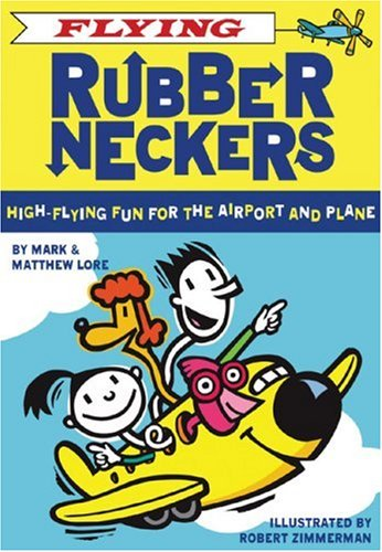 Download Flying Rubberneckers: High Flying Fun for the Airport and Plane pdf epub