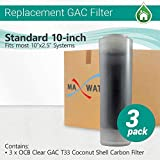 3 Pcs OCB Clear Filter - GAC T33 Coconut Shell Carbon Filter size 10''x2.5'' MWF