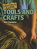 Tools and Crafts, Neil Champion, 1926722604