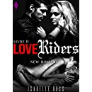 Love Riders Livre 2 New Romance French Edition