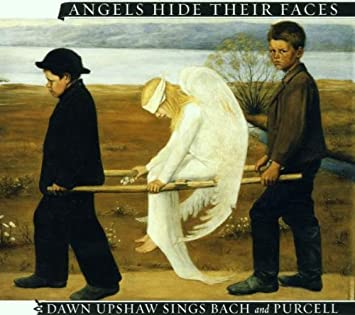 amazon angels hide their faces dawn sings bach purcell henry