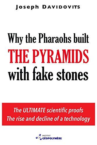 Why the Pharaohs Built the Pyramids with Fake Stones (Joseph Stone)