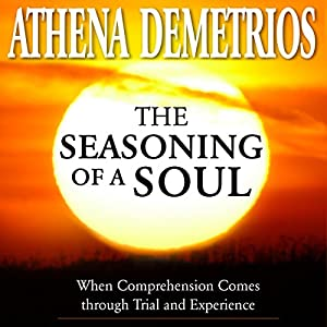 The Seasoning of a Soul Audiobook