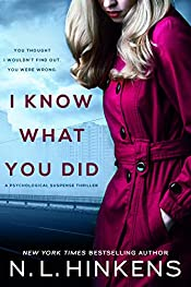 I Know What You Did: A psychological suspense thriller