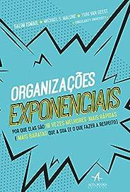 Organizações exponenciais: Por que elas são 10 vezes melhores, mais rápidas e mais baratas que a sua (e o que