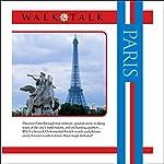 Walk and Talk Paris | Sonia Landes,Alison Landes