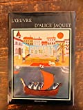 img - for L'Oeuvre D'Alice Jaquet book / textbook / text book