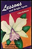 Lessons and Bright Spots, Chloe Robinson, 0935223118