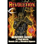 Revolution: Book Three of the Secret World Chronicle | Mercedes Lackey,Cody Martin,Dennis Lee,Veronica Giguere