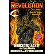 Revolution: Book Three of the Secret World Chronicle | Mercedes Lackey, Cody Martin, Dennis Lee, Veronica Giguere