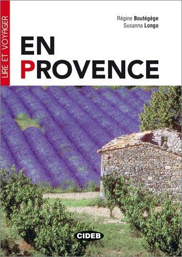 En Provence - Buch mit Audio-CD (Lire et Voyager)