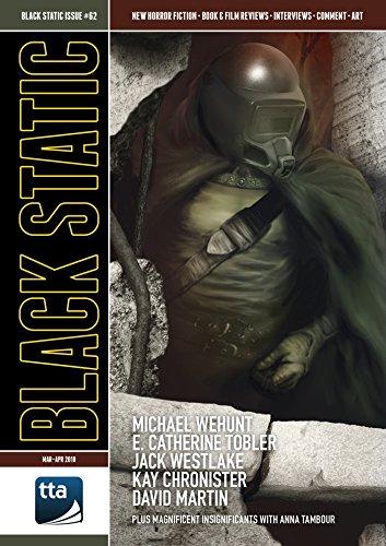 Black Static #62 (March-April 2018): Horror Fiction & Film (Black Static Magazine)
