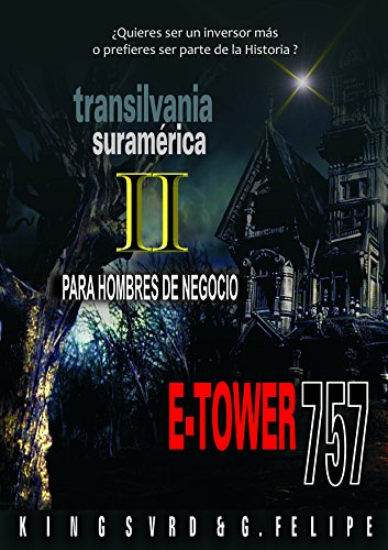 Descargar Libro E-tower 757 Negocios: Para Inversionistas Y Emprendedores Gerardo Jesus Reyes Verdial