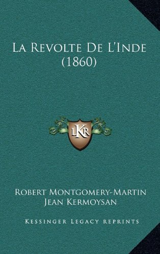 Download La Revolte De L'Inde (1860) (French Edition) pdf epub