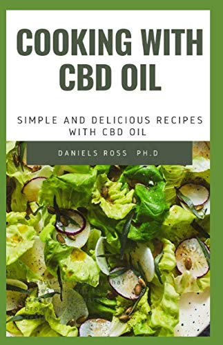 Cooking with CBD Oil: Simple and Delicious Recipe with CBD Oil
