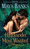 Highlander Most Wanted (Montgomerys and Armstrongs) by Maya Banks (2013)