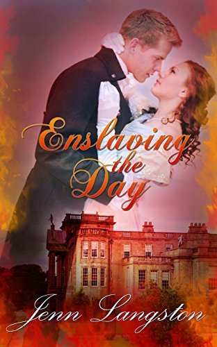 Enslaving the Day (Touched by Fire Book 2)