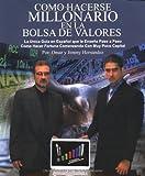 Como Hacerse Millonario en la Bolsa de Valores, Jimmy Hernandez and Omar Hernandez, 0976638711