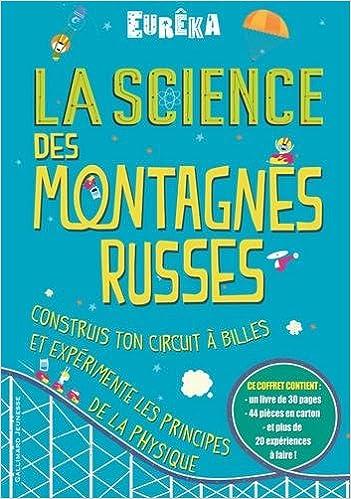 Livre gratuits en ligne La science des montagnes russes pdf