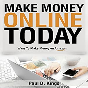 Make Money Online Today Audiobook