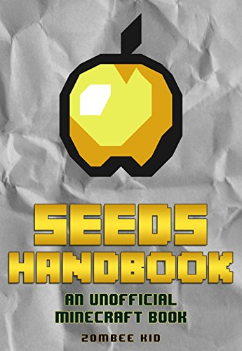 book-for-kids-top-50-seeds-the-50-best-seeds-you-need-to-play-right-now-an-unofficial-minecraft-book