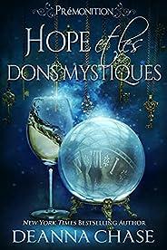 Hope et les dons mystiques (Prémonition t. 2) (French Edition)