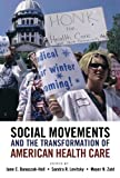 img - for Social Movements and the Transformation of American Health Care book / textbook / text book