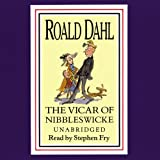 The Vicar of Nibbleswicke and Other Stories