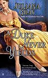 A Duke Never Yields (Affairs by Moonlight Trilogy Book 3)