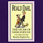 The Vicar of Nibbleswicke and Other Stories | Roald Dahl