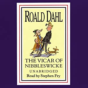 The Vicar of Nibbleswicke and Other Stories Audiobook