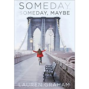Someday, Someday, Maybe Audiobook