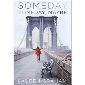 Someday, Someday, Maybe Hörbuch