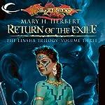 Return of the Exile: Dragonlance: Linsha Trilogy, Book 3 | Mary H. Herbert