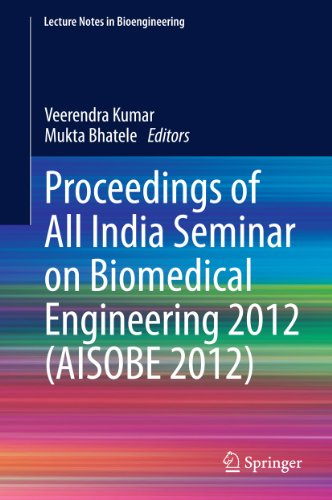 Proceedings of All India Seminar on Biomedical Engineering 2012 (AISOBE 2012) (Lecture Notes in Bioengineering)