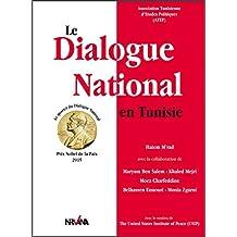 Le Dialogue National en Tunisie: Prix Nobel de la Paix 2015 (French Edition)