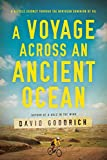 img - for A Voyage Across an Ancient Ocean: A Bicycle Journey Through the Northern Dominion of Oil book / textbook / text book