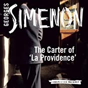 The Carter of 'La Providence': Inspector Maigret; Book 2 | Georges Simenon, David Coward (translator)