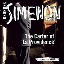 The Carter of 'La Providence': Inspector Maigret; Book 2 Audiobook by Georges Simenon, David Coward (translator) Narrated by Gareth Armstrong