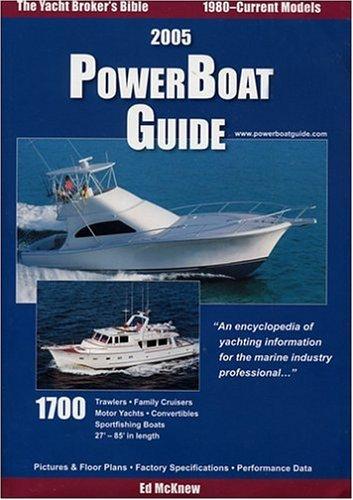 2005 PowerBoat Guide by Ed McKnew (2004-08-01)